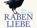 Peter Wawerzinek: Rabenliebe. 2010
