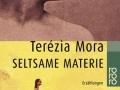 Terézia Mora: Seltsame Materie. 1999