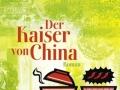 Tilman Rammstedt: Der Kaiser von China. 2008