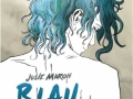Julie Marod »Blau ist eine warme Farbe«