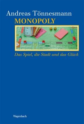 Andreas Tönnesmann: Monopoly.