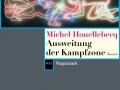 Michel Houellebecq: Ausweitung der Kampfzone.
