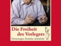 Susanne Schüssler (Hrsg.): Klaus Wagenbach. Die Freiheit des Verlegers.