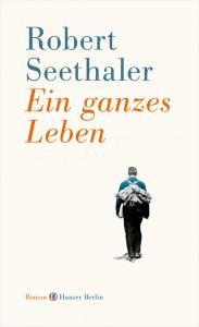 Seethaler_Ein-ganzes-Leben_Cover
