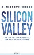 Silicon Valley von Christoph Keese