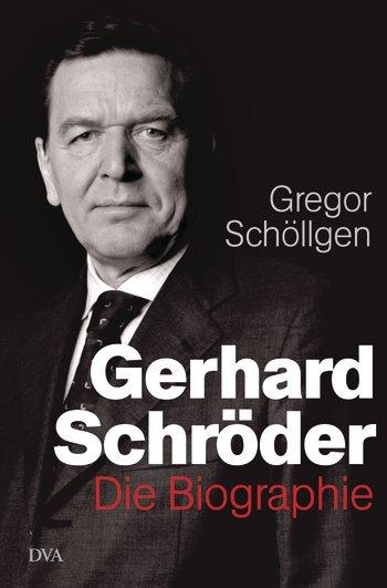 Gregor Schöllgen: Gerhard Schröder – Die Biographie. Siedler Verlag 2015. 1.024 Seiten. 34,99 Euro