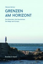 Cover-Gärtner_Grenzen am Horizont_mit Rückenstärke 10 mm.indd