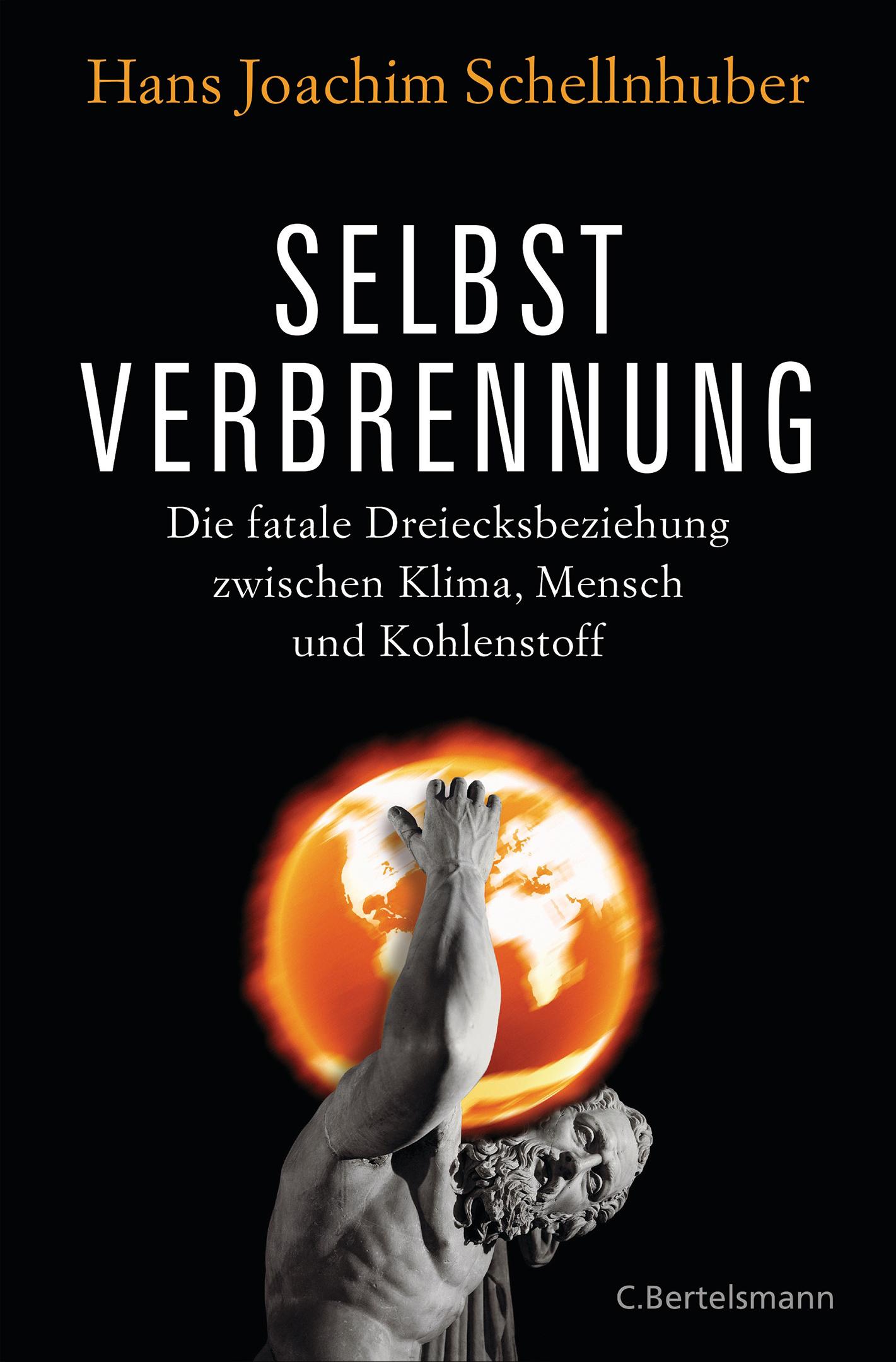 Selbstverbrennung von Hans Joachim Schellnhuber