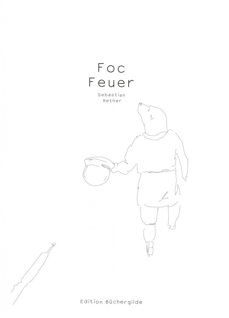 Aufriss_Foc-Feuer_sebastianrether.indd
