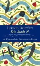 Leonid Dobyčin-Die Stadt N