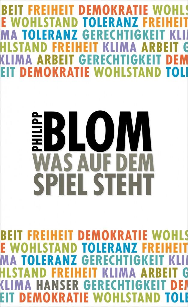 Blom_Was auf dem Spiel steht