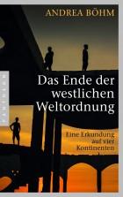 Das Ende der westlichen Weltordnung von Andrea Boehm