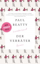Der Verraeter von Paul Beatty