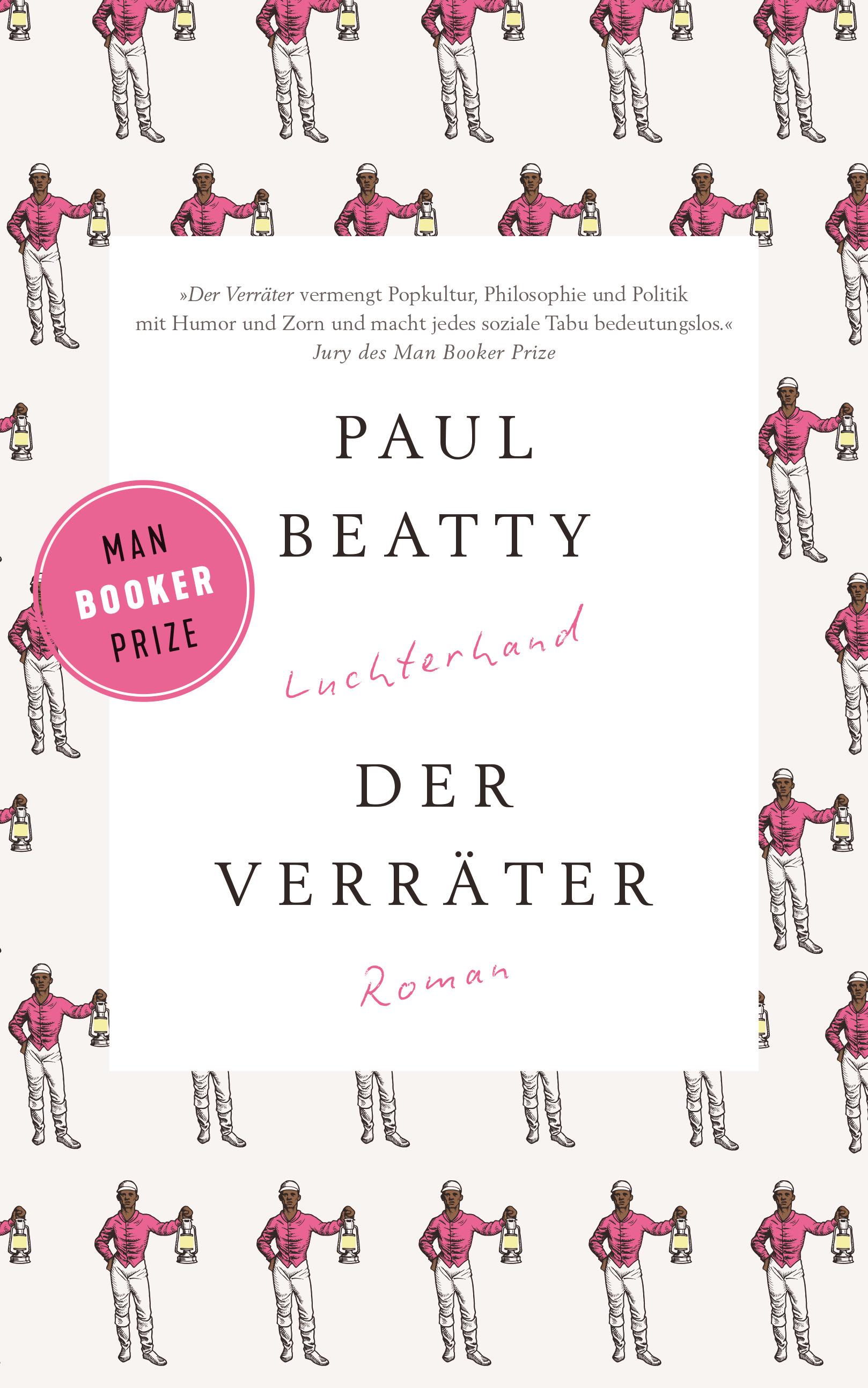Der Verraeter von Paul Beatty