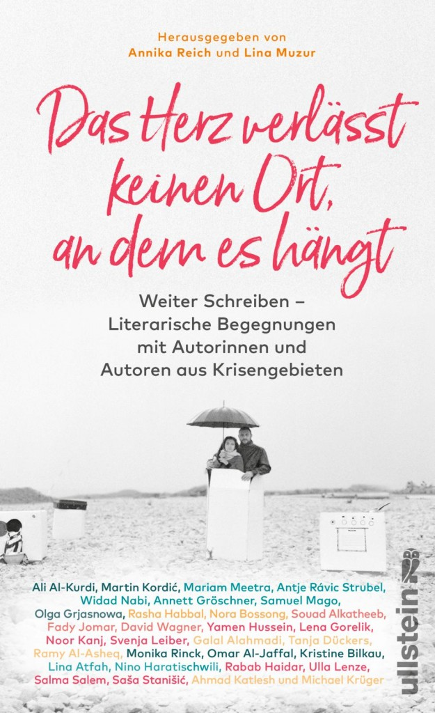 Lina Muzur, Annika Reich: Das Herz verlässt keinen Ort, an dem es hängt. Ullstein Verlag 2018. 272 Seiten. 24,- Euro