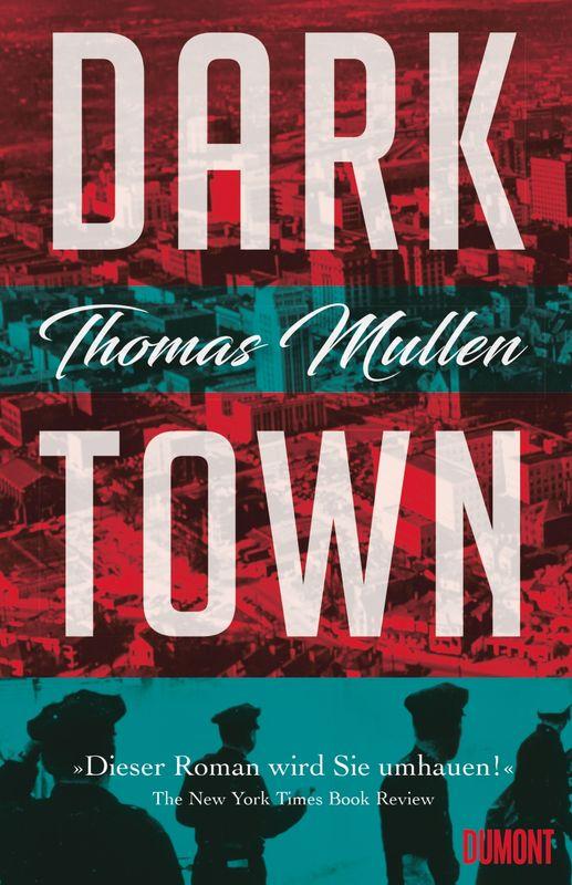 Thomas Mullen-Darktown